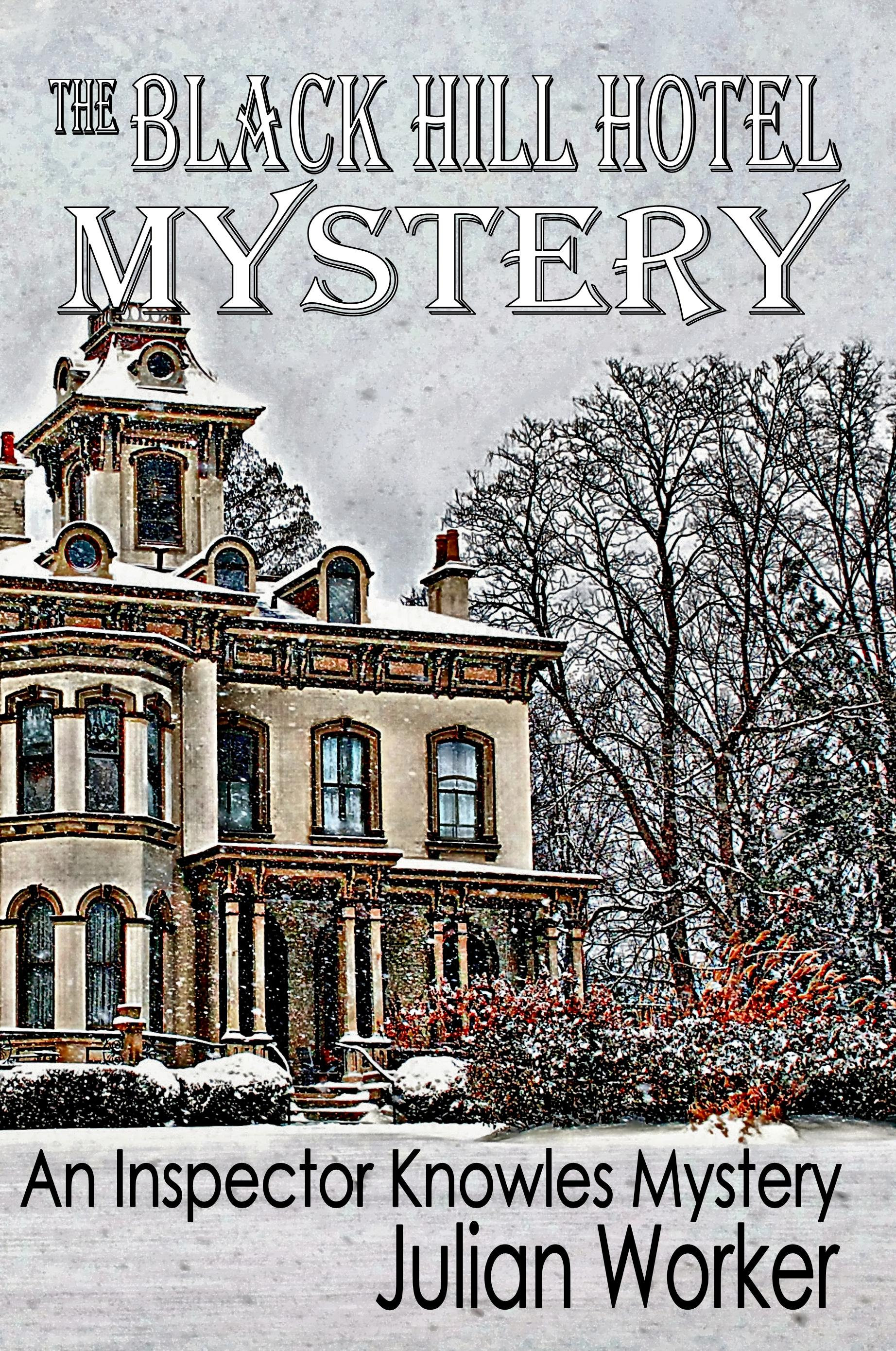 The Black Hill Hotel Mystery – 39