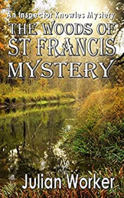 23rd July – The Woods of St Francis Mystery